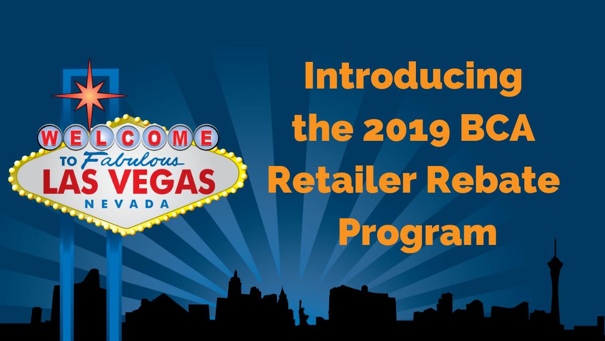 Retailer Rebate - Exhibitor - BCA Expo